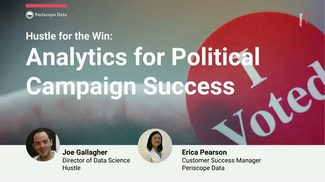 Hustle for the Win: Analytics for Political Campaign Success