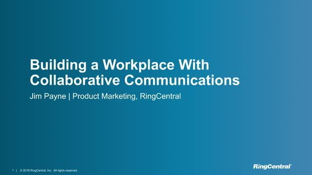 How to Build a Better Workplace with Collaborative Communications