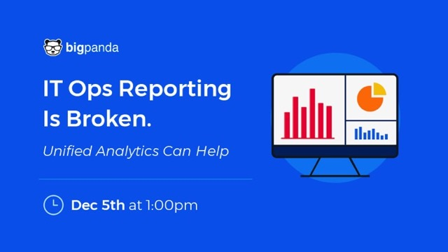 Why IT Ops Reporting is Broken and How Unified Analytics Can Fix it