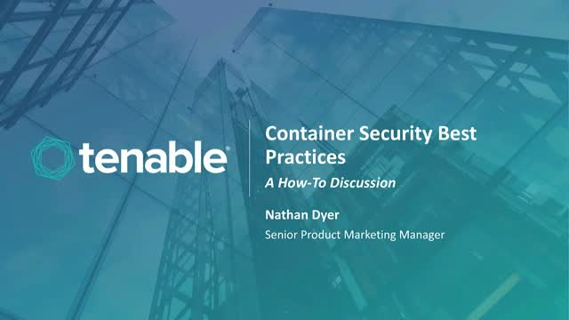 Container Security Best Practices: A How-To Discussion