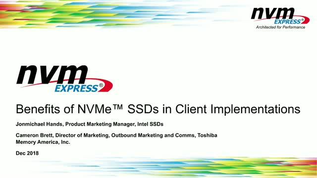 Benefits of NVMe™ SSDs in Client Implementations