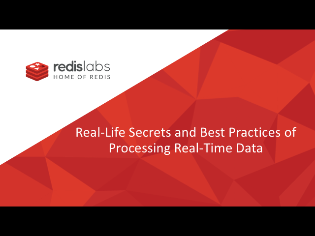 Real Life Secrets and Best Practices of Processing Real-Time Data