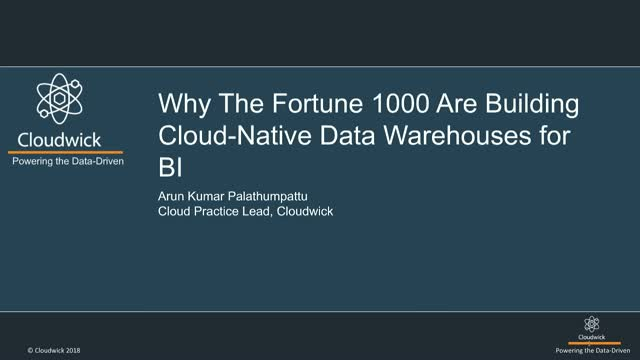Why The Fortune 1000 Are Building Cloud-Native Data Warehouses for BI