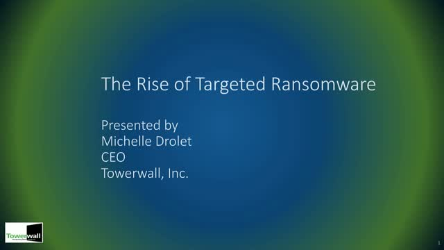 The Rise of Targeted Ransomware