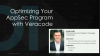 Optimizing Your AppSec Program with Veracode