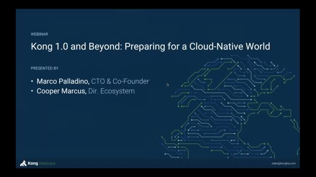 Kong 1.0 and Beyond: Preparing for a Cloud-Native World