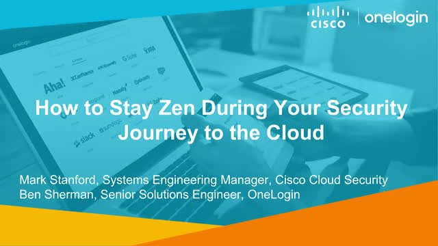 How to Stay Zen During Your Security Journey with Cisco and OneLogin