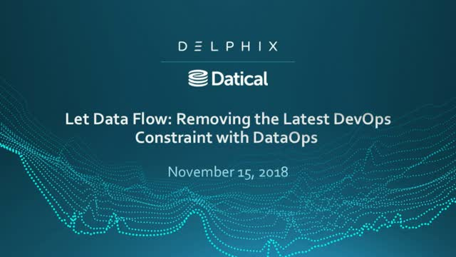 Let Data Flow: Removing the Latest DevOps Constraint with DataOps