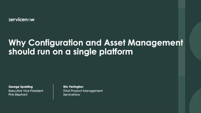 Why Configuration and Asset Management should run on a single platform