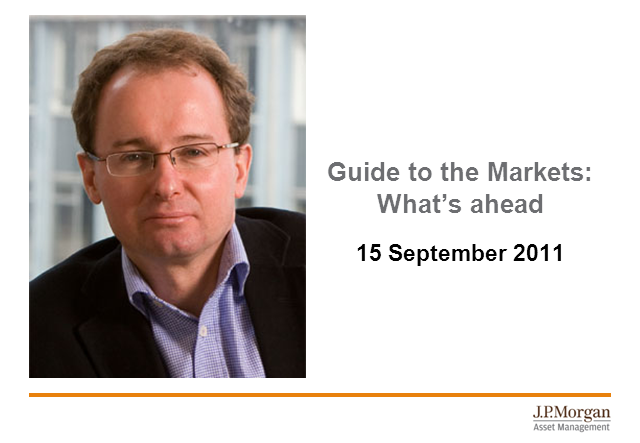 Guide to the Markets: What's ahead? (Sep 2011)