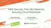 AWS Security: Securing AWS Workloads with Palo Alto Networks