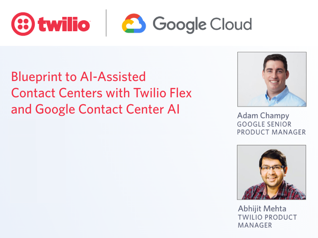 Blueprint to AI-Assisted Contact Centers with Twilio Flex and Google