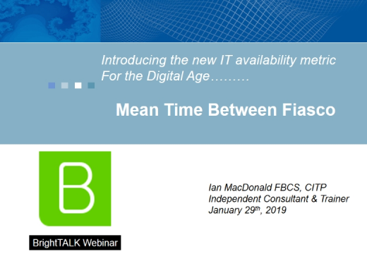 The new IT availability metric for the Digital Age...Mean Time Between Fiasco
