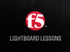 Lightboard Lessons: Introducing the F5 Advanced WAF