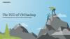 The TCO of VM Backup: Understanding the True Cost of Virtual Machine Backup