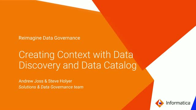 Reimagine Data Governance: Creating Context with Data Discovery and Data Catalog