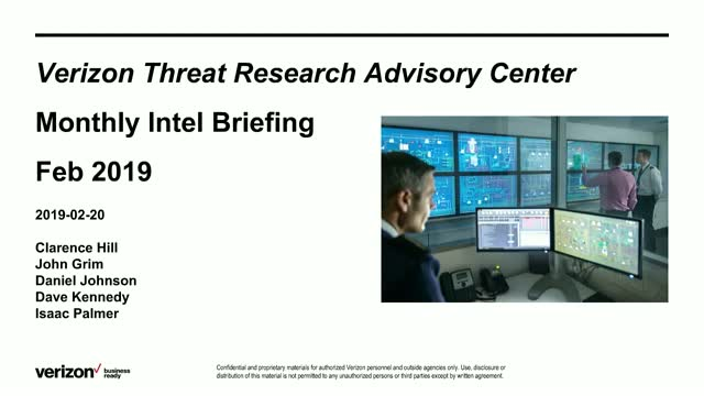 Verizon Threat Research Advisory Center Monthly Intelligence Briefing