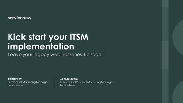 ITSM Series: Kick start your ITSM implementation (1/3)
