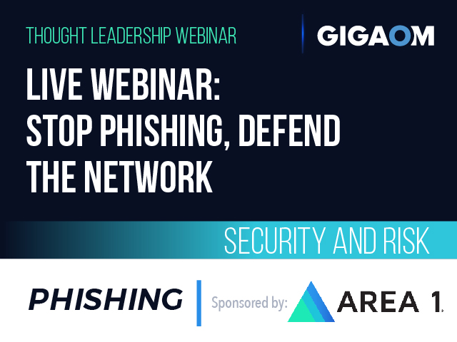 Live Webinar: Stop Phishing, Defend the Network