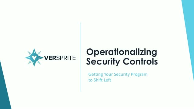 Getting your Security Program to Shift Left: Operationalizing Security Controls