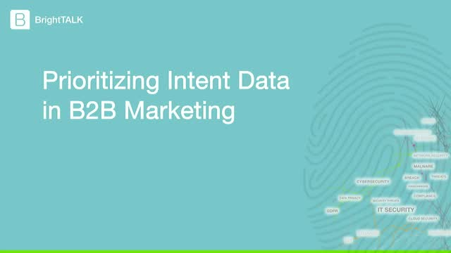 Prioritizing Intent Data in B2B Marketing