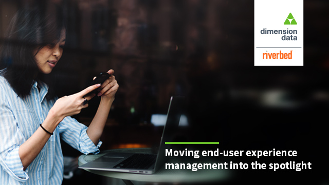 Moving end-user experience management into the spotlight