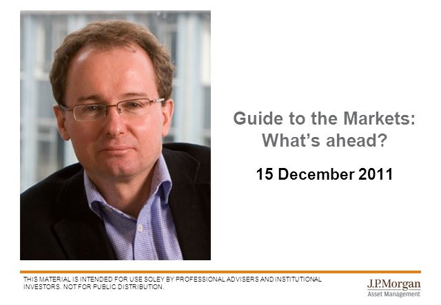 Guide to the Markets: What's ahead? (Dec 2011)