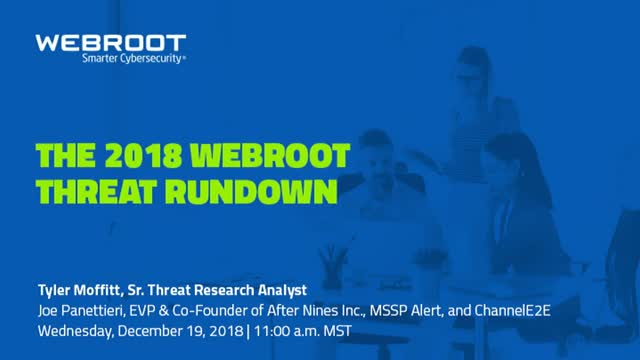 The 2018 Webroot Threat Rundown