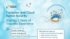 Container and Cloud Native Security:  Sharing 3 Years of Valuable Experience