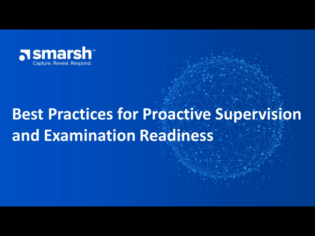 Best Practices for Proactive Supervision and Examination Readiness