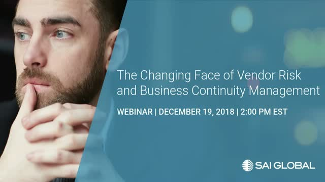 The Changing Face of Vendor Risk and Business Continuity Management