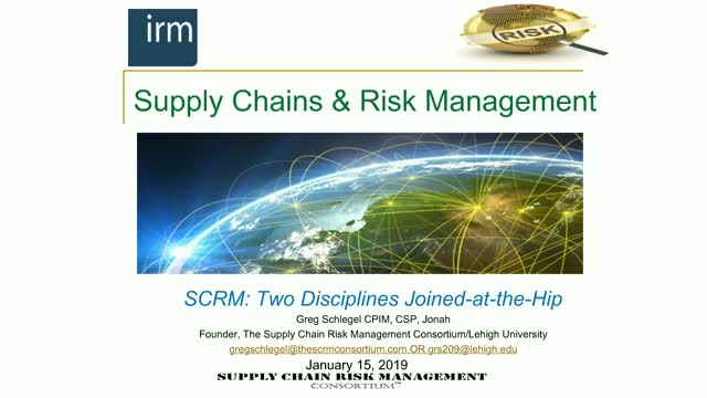 Supply Chain & Risk Management (SCRM): Disciplines Joined-at-the-Hip