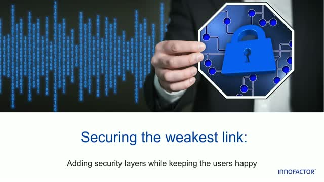 Securing the Weakest Link: Adding Security Layers While Keeping the Users Happy