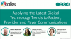 Applying the latest Digital Trends to Patient, Provider and Payer Communications