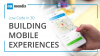 Low-Code in 30 Webinar: Building Mobile Experiences