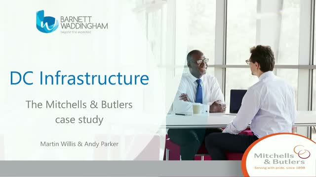 DC infrastructure: the Mitchells & Butlers case study