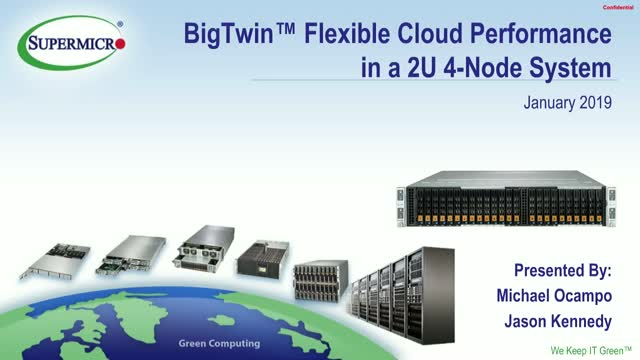 Supermicro Presents: Flexible Cloud Performance in a 2U 4-Node System