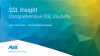 SSL Insight: Comprehensive SSL Visibility