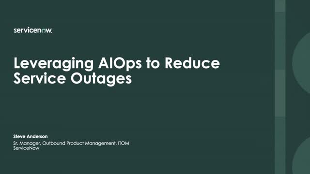 Leveraging AIOps to Reduce Service Outages