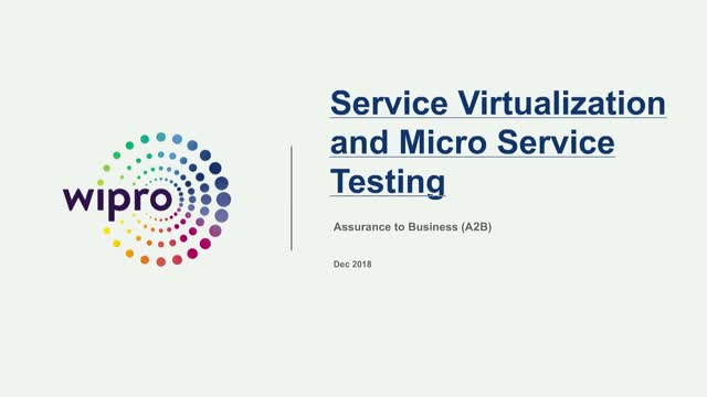 Service Virtualization & Micro services testing - Wipro Limited