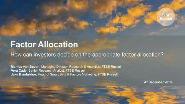 Factor Allocation How can investors decide on the appropriate factor allocation?