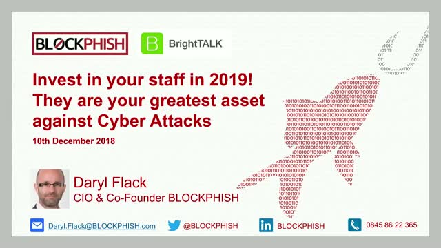 Invest in Your Staff in 2019, They Are Your Greatest Asset Against Cyber Attacks