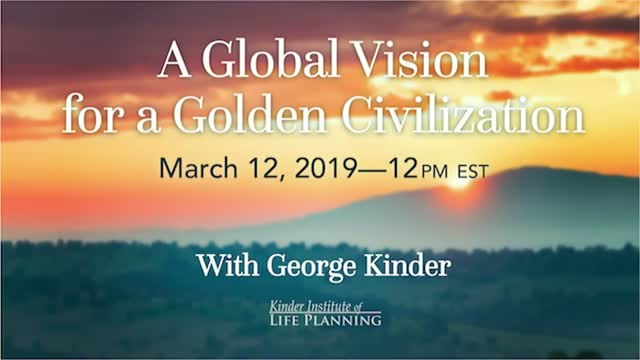A Global Vision for A Golden Civilization