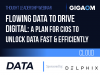 Flowing Data to Drive Digital: A Plan for CIOs to Unlock Data Fast & Efficiently