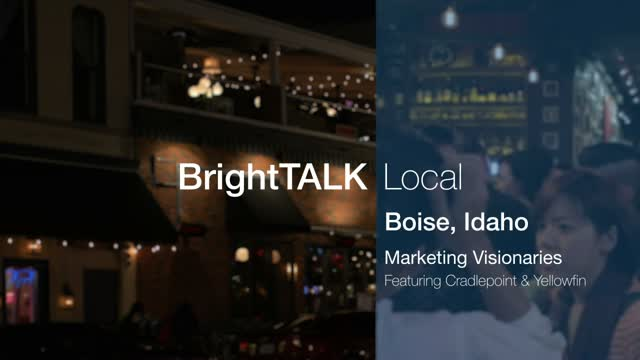 BrightTALK Local: Boise