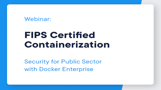 Webinar: FIPS Certified Containerization