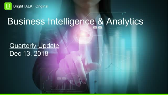 Q4 2018 BrightTALK Community Update - Business Intelligence & Analytics