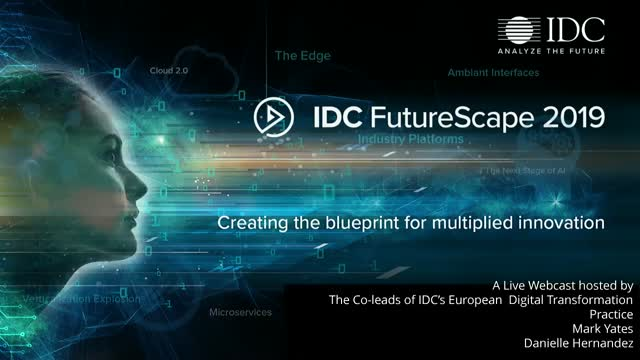 IDC FutureScape: European Digital Transformation 2019 Predictions