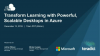 Transform Learning with Powerful, Scalable Desktops in Azure