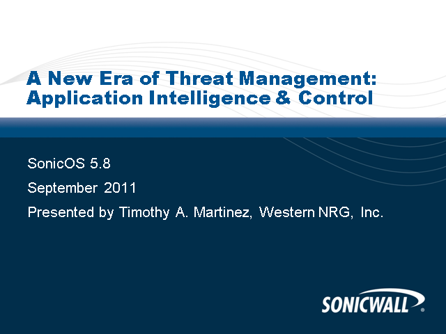 A New Era of Threat Management: Application Intelligence & Control